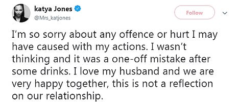 Regret:Katya, who has been married to fellow Strictly dancer Neil Jones since 2013, also tweeted about the incident