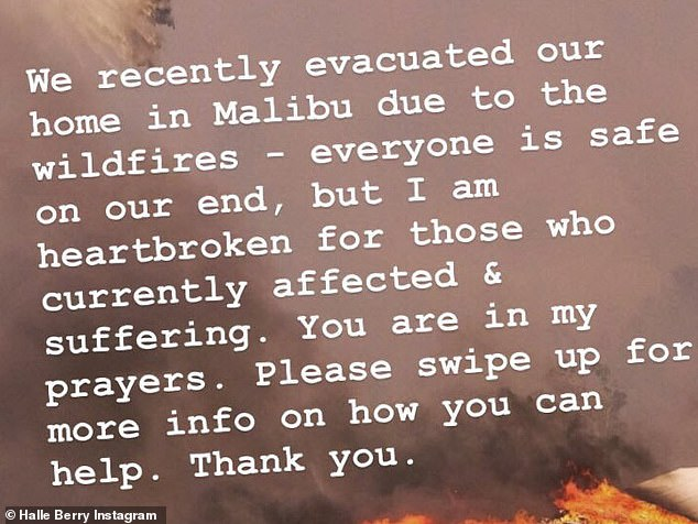 She left too: Halle Berry said she was evacuating her Malibu home as well