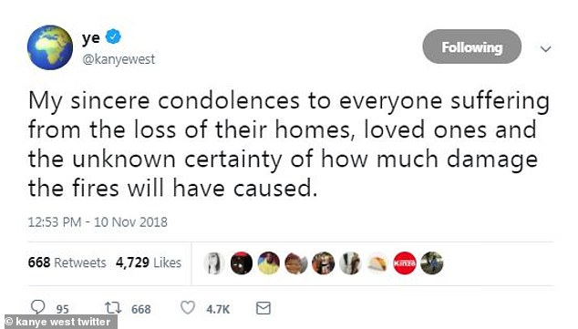 Ye's response is better than Donald Trump's: Meanwhile, Kim's husband Kanye West took to Twitter to share his feelings. 'My sincere condolences to everyone suffering from the loss of their homes, loved ones and the unknown certainty of how much damage the fires will have caused'