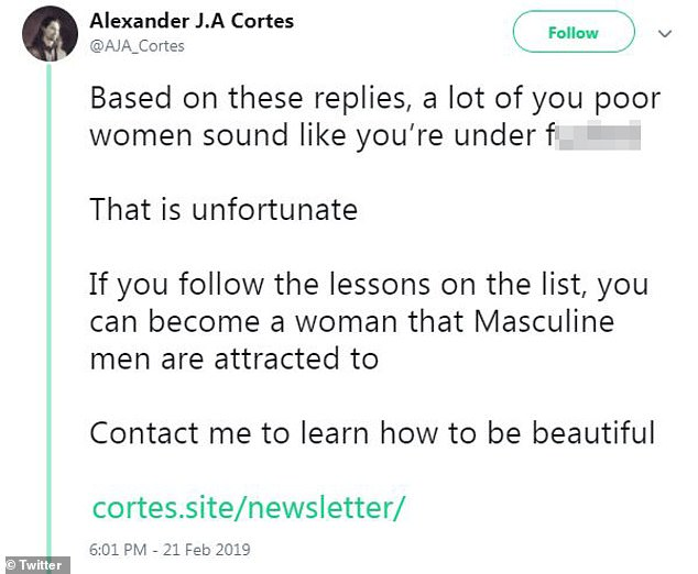 Gross:In the following tweet, he claimed the replies he has gotten is proof that a lot of the 'poor women' commenting on his post sound like they're 'under f**ked'
