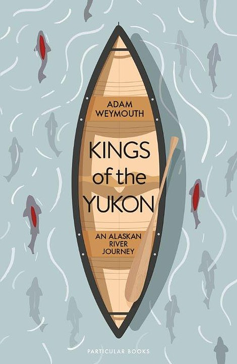Adam's book, Kings of the Yukon: An Alaskan River Journey, is available to buy for £16.99 from Waterstones