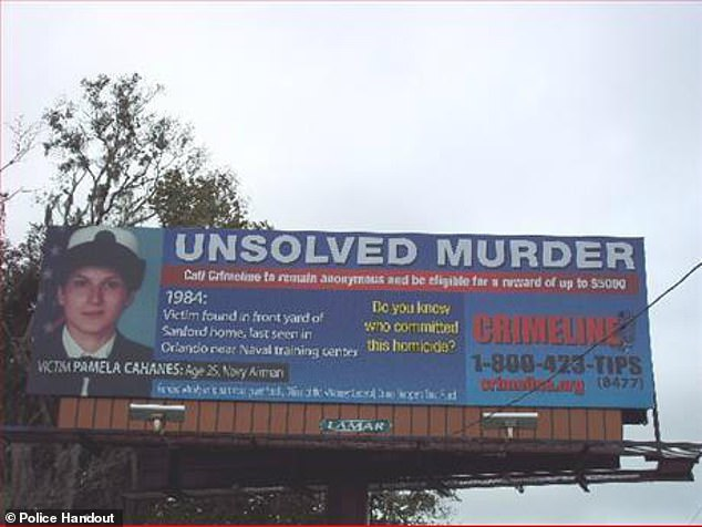 Local police set up this billboard to raise awareness about Cahanes' unsolved murder in Florida, hoping to receive helpful tips