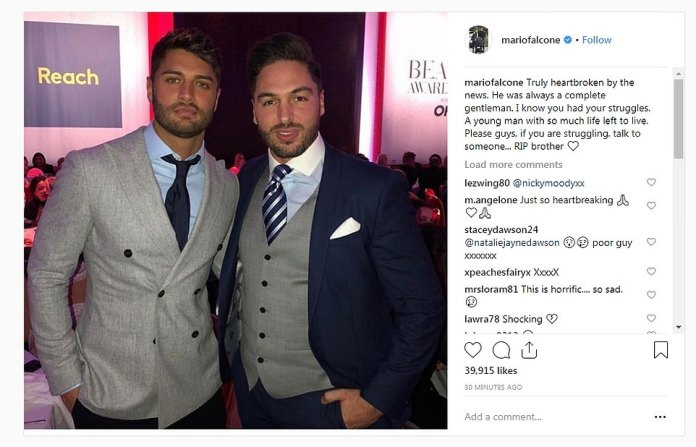 The Only Way Is Essex star Mario Falcone shared his condolences on Instagram with a picture of the pair. He encouraged others to speak up about mental health struggles