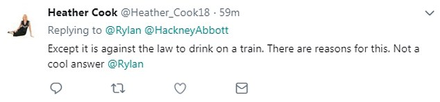 Not impressed:However, not all followers saw the funny side as people lamented the fact she had broke the law and it is illegal to drink alcohol on transport in London
