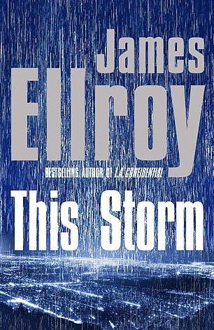 THIS STORM by James Ellroy (Heinemann £20, 608 pp)
