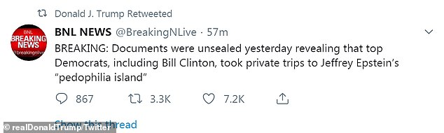 Trump retweeted a post from a breaking news site that alleges unsealed documents prove Clinton took private trips to Epstein¿s 'pedophilia island'