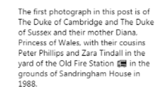 In the post, the caption explains that the first of the four photographs was taken in the yard of the old fire station in the grounds of Sandringham House in 1988 (pictured)