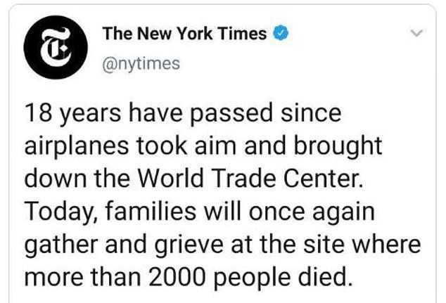 The New York Times tweeted about one of their articles where they said the 'airplanes took aim and brought down' the Twin Towers, ignoring the terrorist hijackers