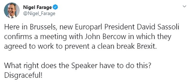 The news sparked anger from Eurosceptics including Nigel Farage, who said it was a 'disgrace' that the president and the Speaker had 'agreed to work to prevent a clean break Brexit'