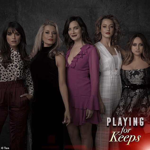 More drama: Playing for Keeps starring Olympia Valance,Madeleine West,Annie Maynard,Isabella Giovinazzo andCece Peters (pictured left to right) will be back in 2020