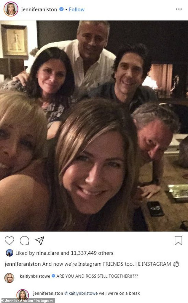 'well we're on a break': After Jennifer Aniston broke the Internet with an Instagram selfie with her Friends cast-mates, she answered a burning fan question from Kaitlyn Bristowe