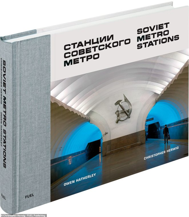 Soviet Metro Stations, by Christopher Herwig and Owen Hatherley, is published by Fuel Publishing and priced at £24.95/$34.95