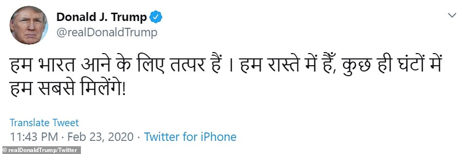 Trump sent a tweet in Hindi saying he was on his way
