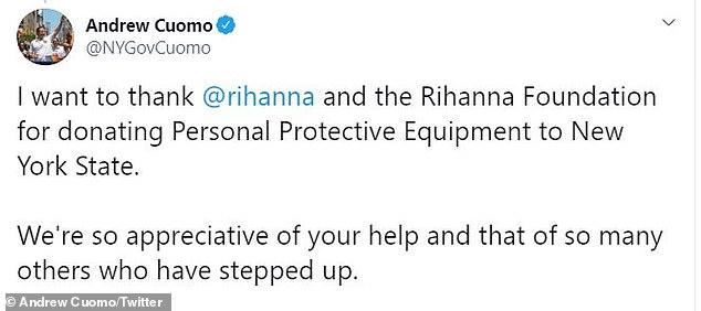 Giving back: Earlier on Thursday, New York Governor Andrew Cuomo thanks Rihanna on twitter for donating PPE to the state. She also donated $5 million to coronavirus efforts in the state last week