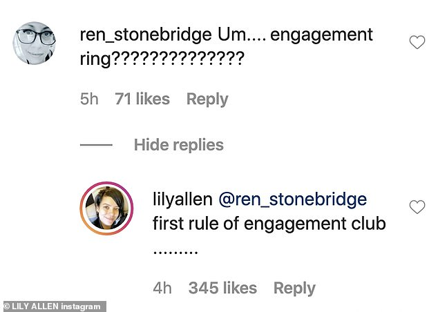 Confirmation? When a fan asked about the ring Lily joked: 'the first rule of dealing of the club.....'.