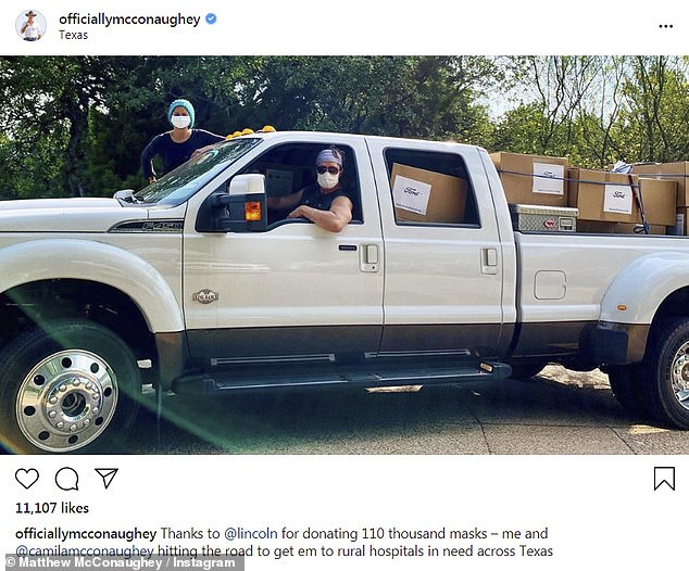 Doing it right: Matthew McConaughey and his wife Camila Alves drove into their van on Friday to deliver 110,000 face masks to rural hospitals in their hometown of Texas.