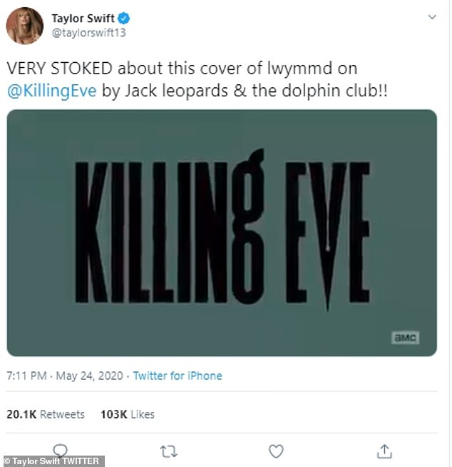STOKED: On Sunday, the singer enthusiastically tweeted a cover of her song Look What You Made Me Do which is used in the last episode of Killing Eve