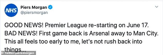 Arsenal fan Piers Morgan tweeted his apprehension at their first game being against Man City