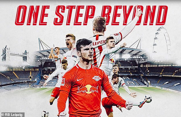 RB Leipzig has marked the departure of Werner with a poster ` One Step Beyond