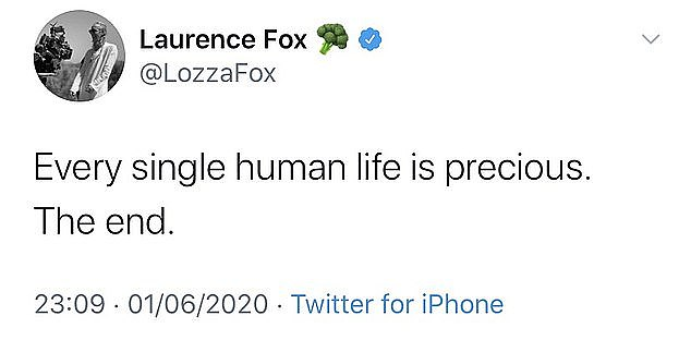 The actor courted further controversy after a recent tweet he posted, which said: 'Every single human life is precious! The end!
