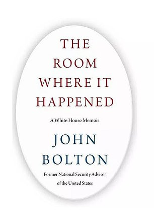 The Room Where It Happened portrays Trump as a president solely motivated by re-election efforts with a penchant for misconduct - including agreeing to back off criminal probes as 'personal favors' to certain dictators that make up a foreign policy characterized by 'chaos' and aimed at the president's personal benefit