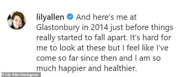 Candid: the star also shared a pictures of herself return to perform at Glastonbury in 2014, as she reveals how the show, just before things started to fall apart for her