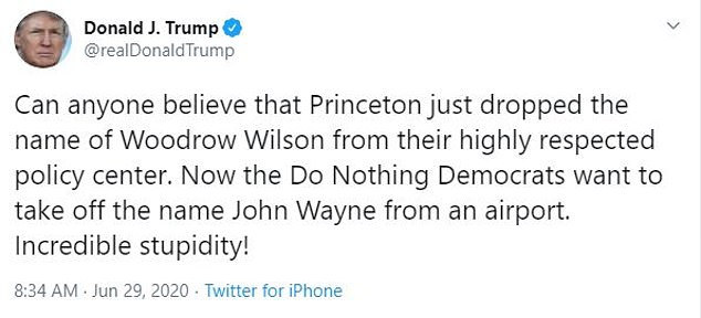 Donald Trump bashed Princeton for dropping Woodrow Wilson from its school and Democrats for pushing for John Wayne's name to be removed from an airport in California