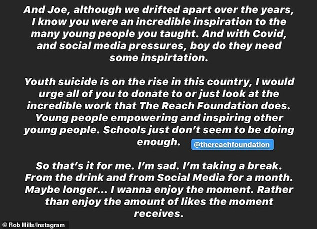 Digital detox: He then announced that he would also give up social media for a month or 'maybe longer' in order to shed light on youth suicide