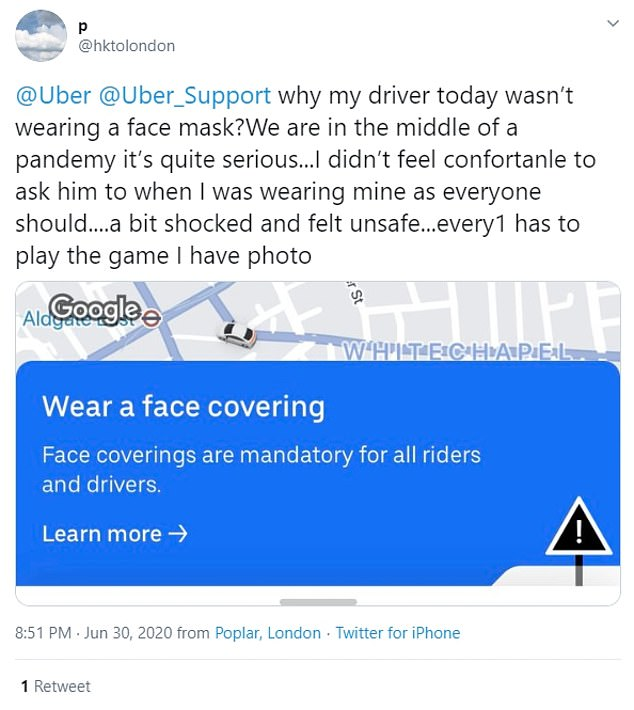 Numerous Uber users tweeted that their drivers hadn't worn masks on their journey, meaning they felt unsafe