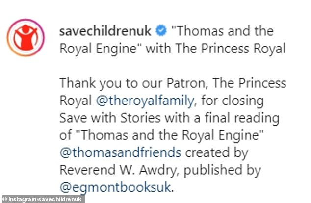 On Instagram, savechildrenuk wrote: `` Thank you to our patron, the Royal Princess, for closing Save with Stories with a final reading of 'Thomas and the Royal Engine'