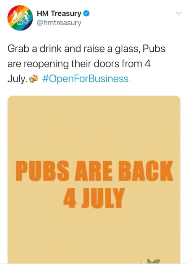 HM Treasury tweeted yesterday to urge people to 'grab a drink and raise a glass' as pubs reopen in England on Saturday. The tweet was deleted after a social media backlash