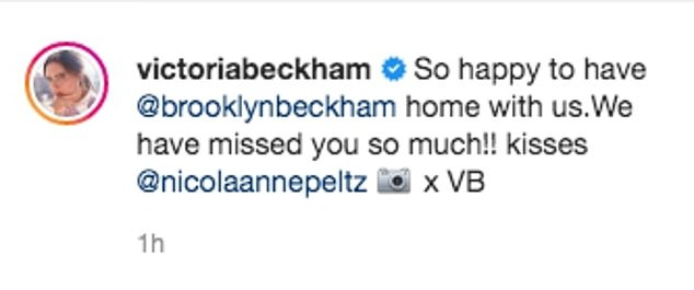 Welcome: Victoria uploaded the snap alongside a caption that began: 'So happy to have @brooklynbeckham home with us'