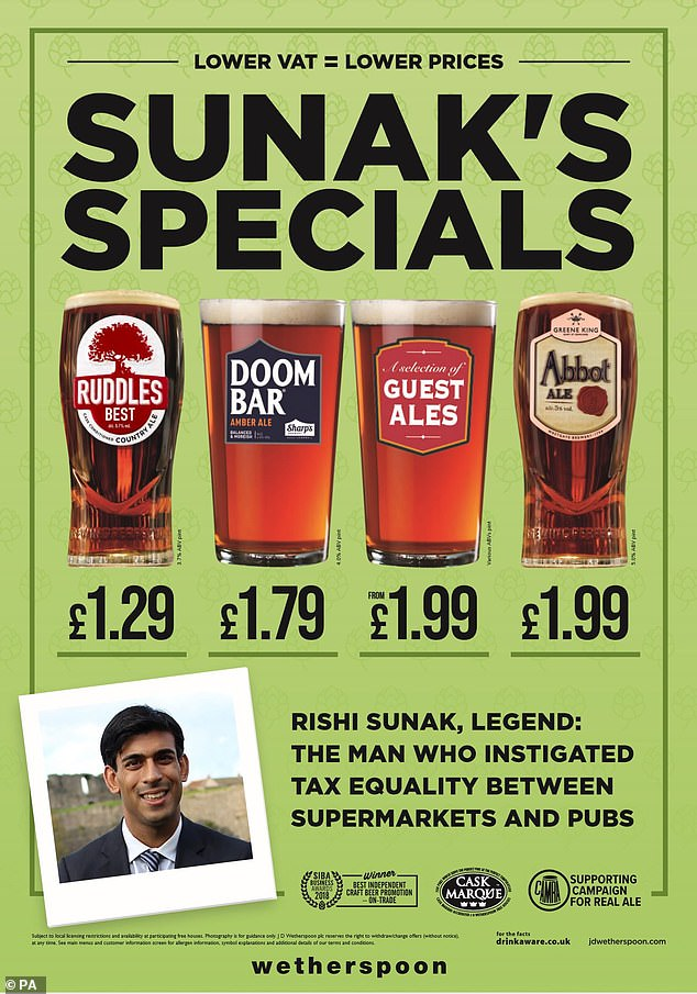 Wetherspoon, which has 867 pubs, has produced posters praising Chancellor Rishi Sunak as a 'legend' after the decision to reduce VAT from 20 per cent to 5 per cent