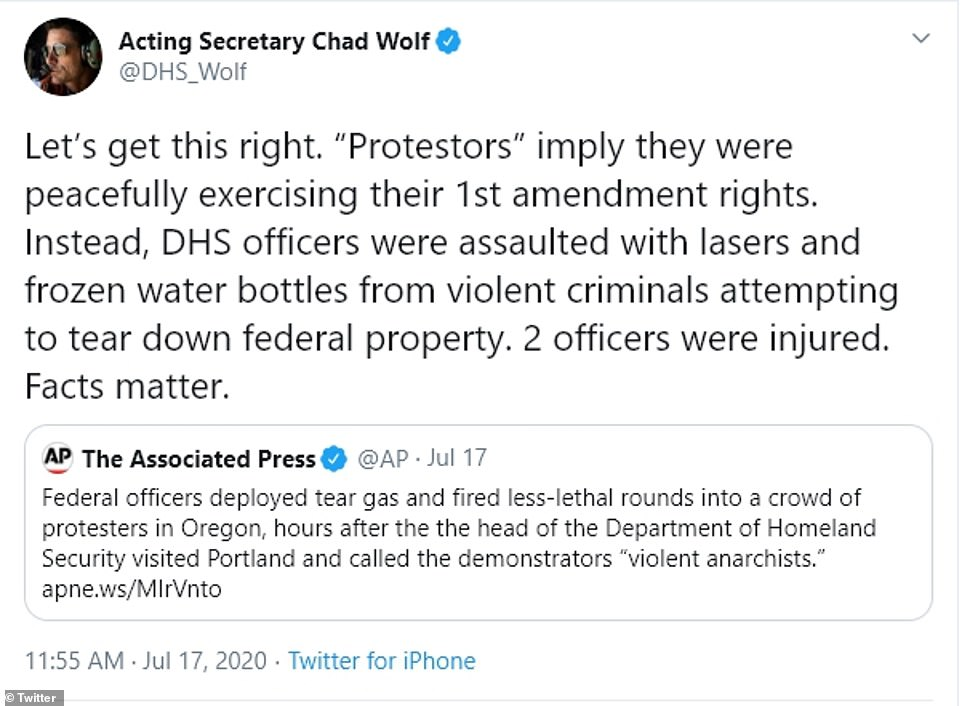 Acting Secretary Chad Wolf of the US Department of Homeland Security defended his decision to deploy federal agents to Portland and claimed his officers had been subject to assaults by 'violent criminals'