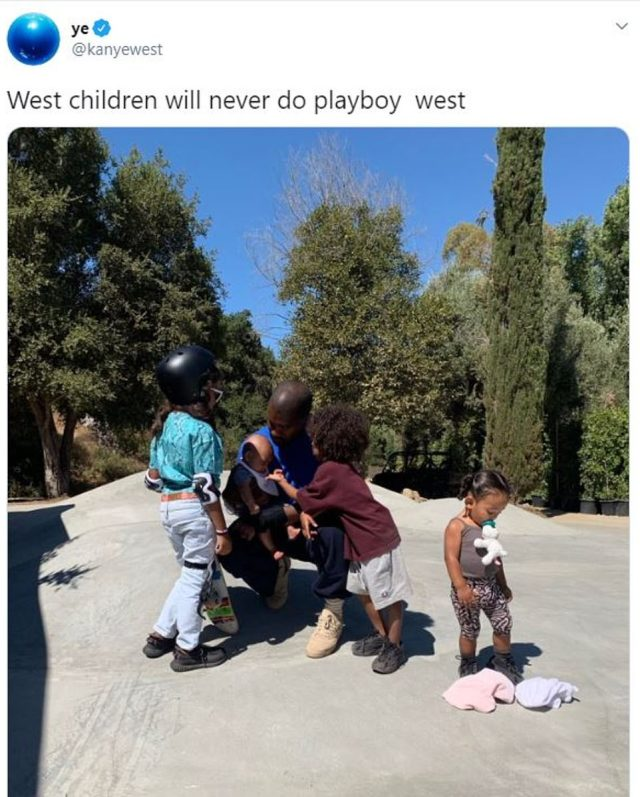 Among West's tweets, was this picture of himself with his children. Along with this picture, he wrote that 'West children will never do playboy'