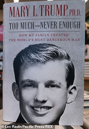 Mary Trump's 'Too Much and Never Enough: How My Family Created the World's Most Dangerous Man'