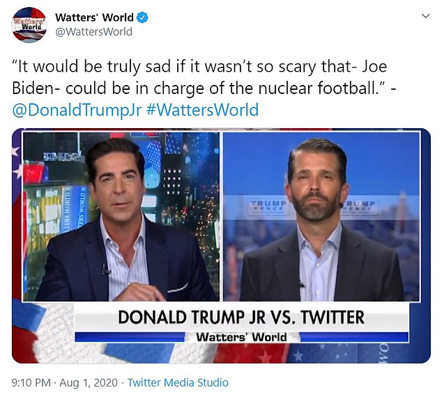 A retweet showed a video of Trump's eldest son and adviser, Donald Trump Jr. (right), telling Fox News host Jesse Watters (left) on Saturday night that it is 'so scary' that Joe Biden can have access to the nuclear button