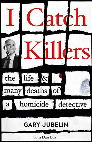 In his new memoir I Catch Killers: The Life and Many Deaths of a Homicide Detective, Jubelin details how the quiet town became home to so many criminals