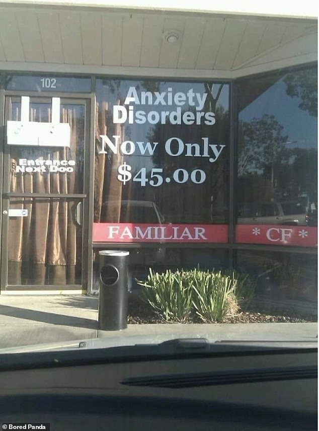 This window, thought to be in America, resulted in a lot of confusion after advertising that anxiety disorders were 'now only $45)