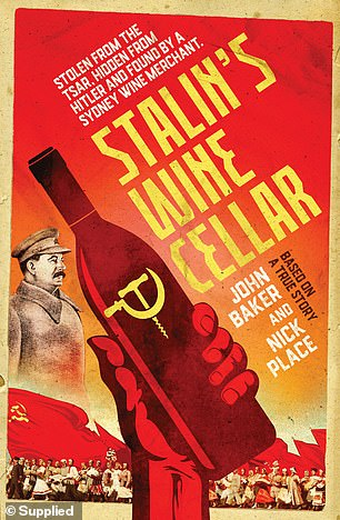 Stalin's Wine Cellar by John Baker and Nick Place is published by Viking and available now. Recommended retail price: $34.99