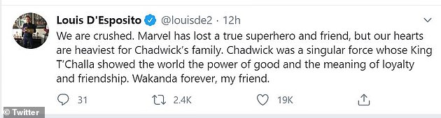 Crushed: Feige's co-president Louis D'Esposito expressed feeling 'crushed' and said Marvel 'lost a true superhero and friend.'