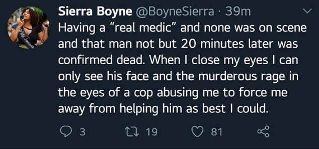 Boyne tweeted after the incident about being shoved away from the scene by cops