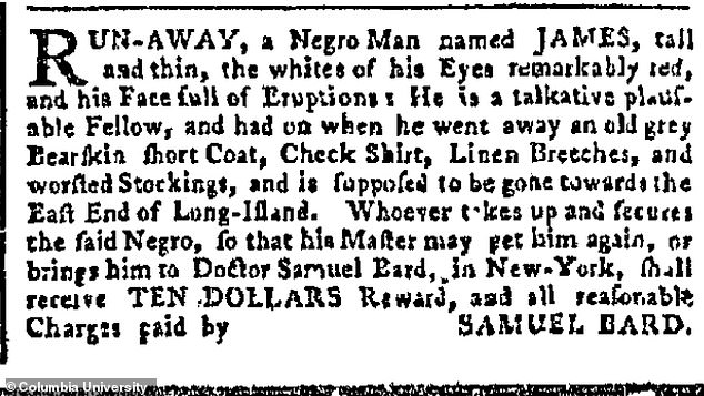 In 1776 doctor Samuel Bard advertised a reward for the return of a slave who ran away