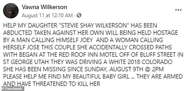 One day after Stevie vanished, her mother Vawna issued a desperate plea on Facebook (pictured) warning that the 26-year-old had been 'abducted [and] taken against her own will'. Police have not commented on Vawna's claims