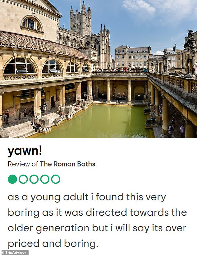 Boring! One young viewer said the Roman baths were 'overpriced and boring' and designed for older generations