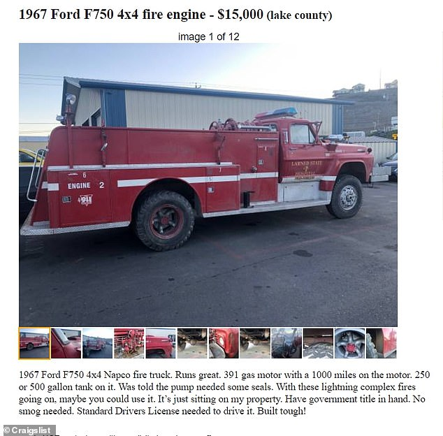 People are buying their own fire trucks on Craigslist following devastating lightning-sparked wildfires in California. This seller is advertising a 53-year-old Ford fire truck saying: 'With these lightning complex fires going on, mabe you could use it'