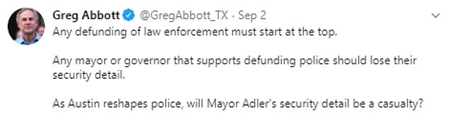Abbott tweeted that Austin defunding the police department would endanger city residents