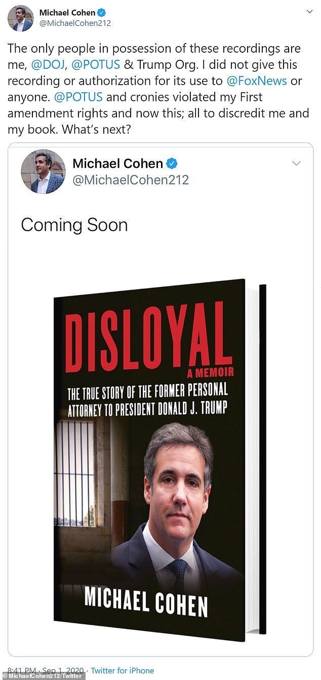 Following the leak of the first audio tapes, and in a Tweet promoting his new book 'Disloyal', Cohen said that only the Department of Justice, Donald Trump and the Trump organization had access to the tapes