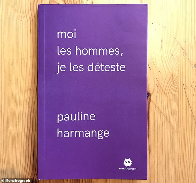 Following the adviser's criticism, the book - titled 'Moi les hommes, je les déteste' in French - has flown off the shelves, with450 first editions and a further 2,500 copies selling out