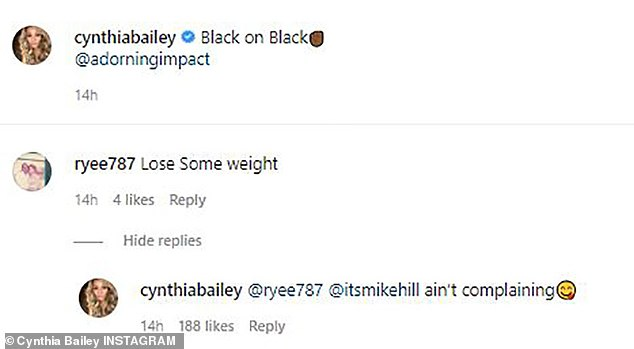 Not worried: The 53-year-old reality star was the subject of scrutiny with users telling her to 'lose weight,' but Bailey quickly corrected the criticism and confirmed that her fiance Mike Hill 'ain't complaining' about her figure